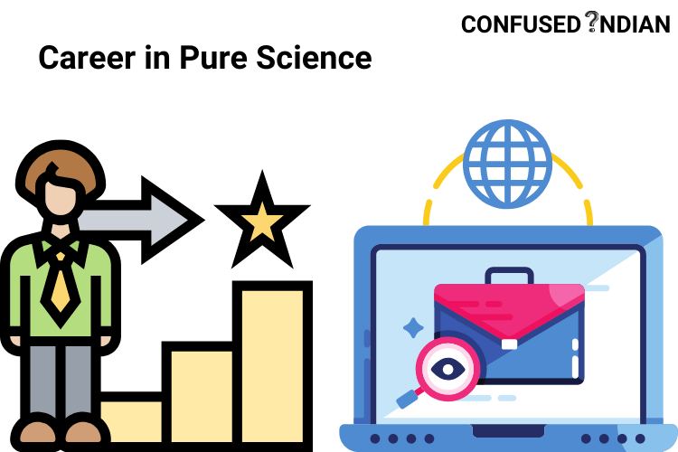Career in Pure Science