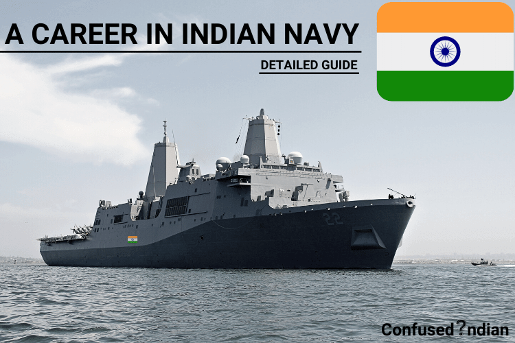 A Career In Indian Navy| Detailed Guide