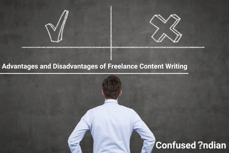 Advantages and Disadvantages of freelance content writing