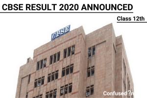 CBSE Class 12th Board Result 2020 Announced