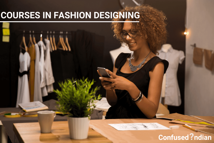Courses in Fashion designing