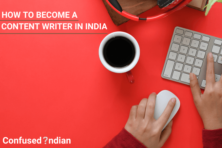 How To Become A Content Writer In India| Detailed Guide