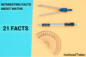 INTERESTING FACTS ABOUT MATHS