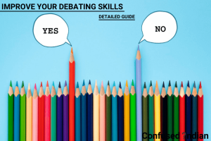 How To Be A Good Debater| Detailed Guide