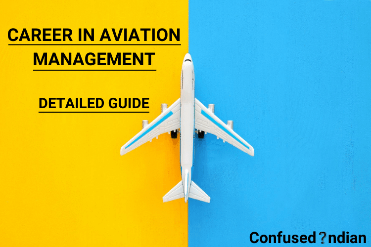 Career in Aviation Management: Jobs, Growth, Courses & Career in India