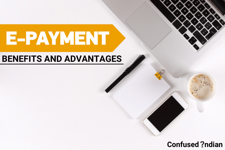 13 Benefits You Need To Know About Online Payment