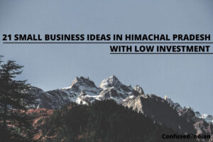 small business ideas in Himachal Pradesh