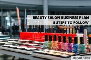 Beauty Salon Business Plan | 5 Easy Steps To Follow