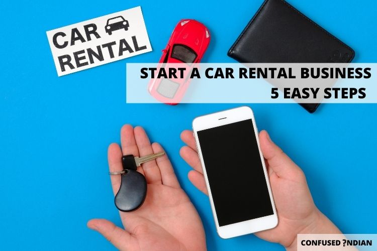 How to Start a Car rental Business In 5 Easy Steps