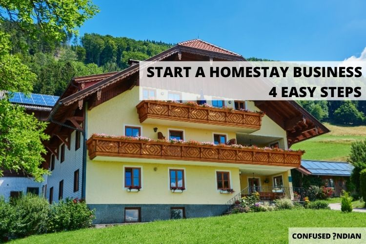 How To Start A Homestay Business In 4 Easy Steps