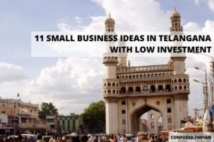 Small Business Ideas In Telangana With Low Investment In 2021