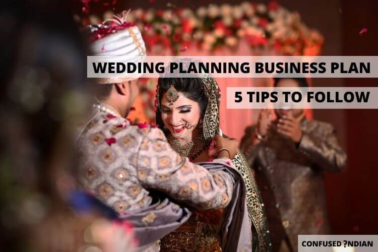 Wedding Planning Business | 5 Simple Tips To Follow