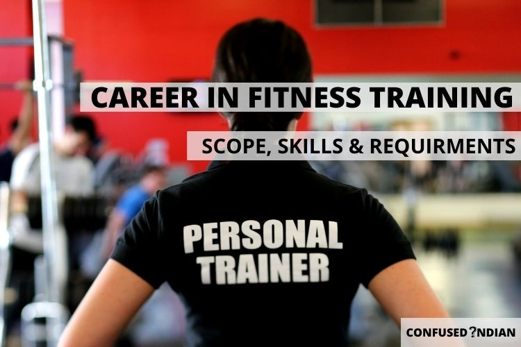 Career As A Fitness Instructor | Scope, Skills & Requirements