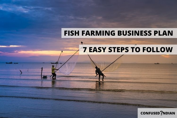 How To Start A Fish Farming Business? 7 Easy Steps To Follow
