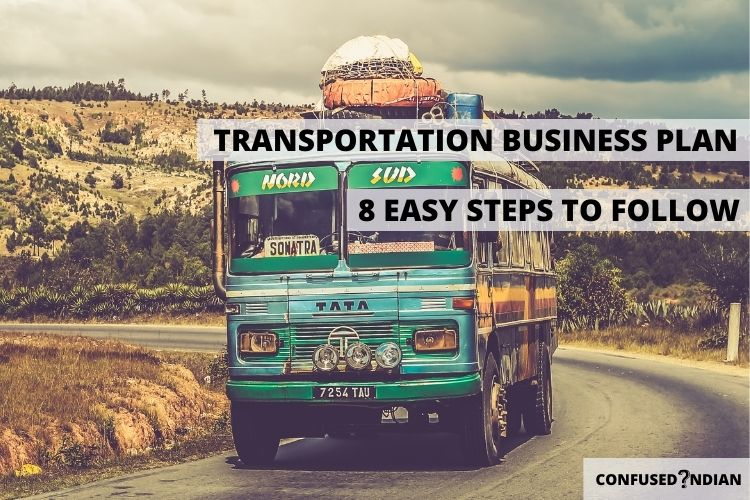 How to Start A Transportation Business In 8 Simple Steps