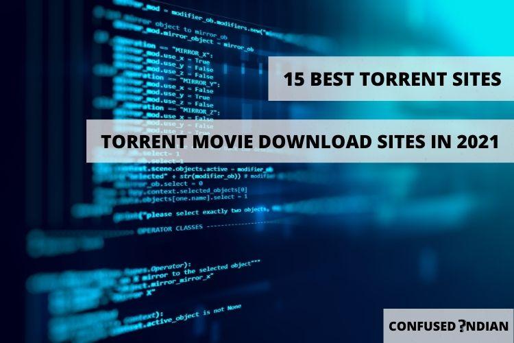 15 Best Torrent Sites | Torrent Movie Download Sites In India (100% Working!!)
