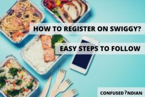HOW TO REGISTER ON SWIGGY