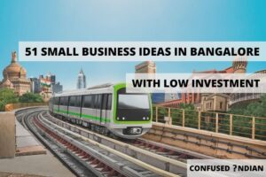 51 Small Business Ideas In Bangalore With Low Investment