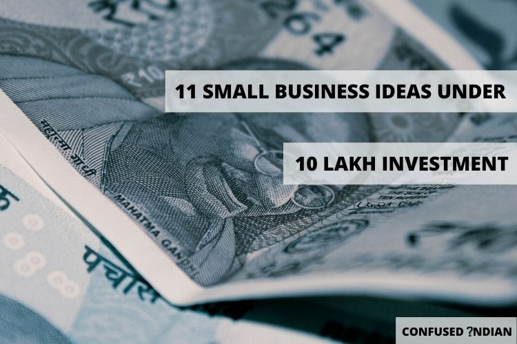 11 Best Small Business Ideas Under 10 Lakh Investment
