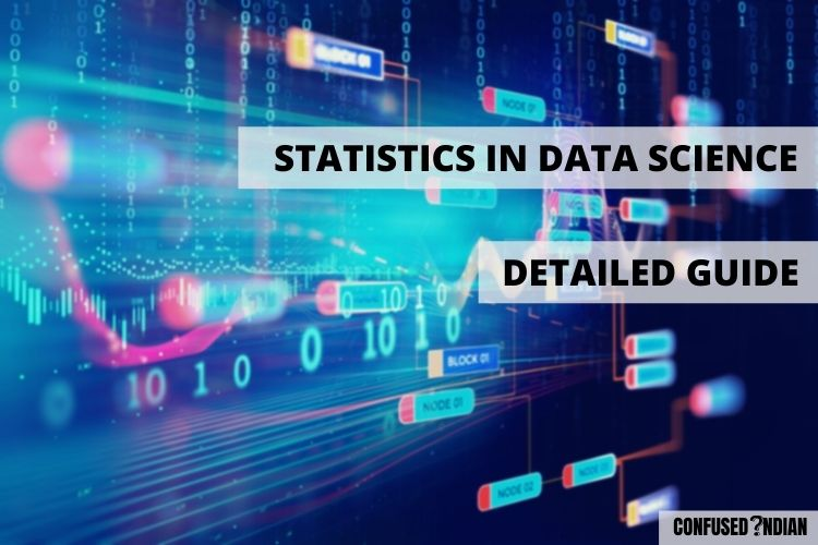 Statistics in Data Science | Detailed Guide To Follow