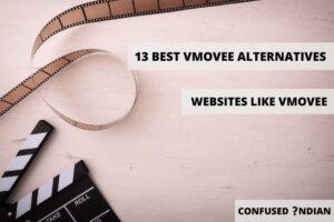 13 Best VMovee Alternatives To Watch Free Movies Online