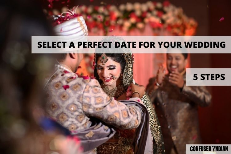 How To Select A Perfect Date For Your Wedding? 5 Steps