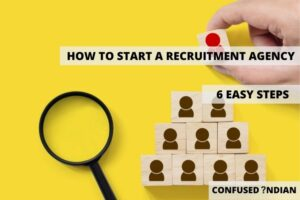 Discover How to Start a Recruitment Agency In 6 Easy Steps