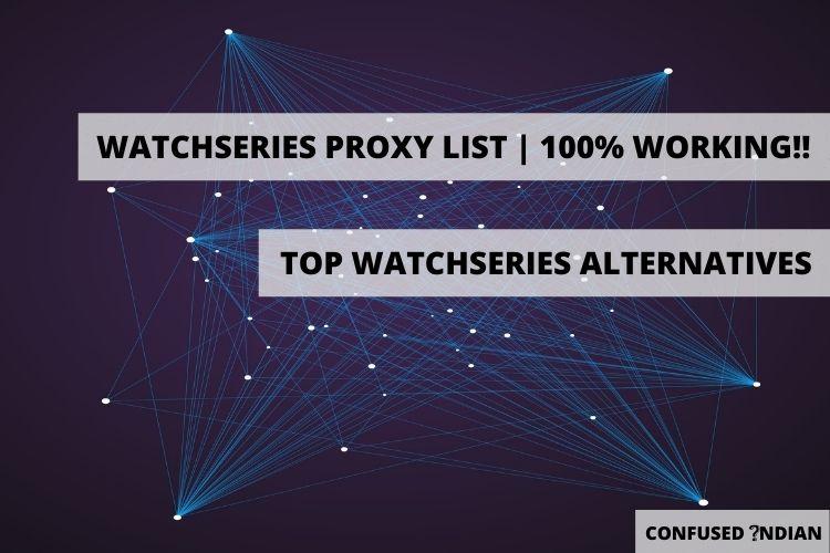13 Watchseries Proxy | Watchseries Proxy List | Top Watchseries Alternatives