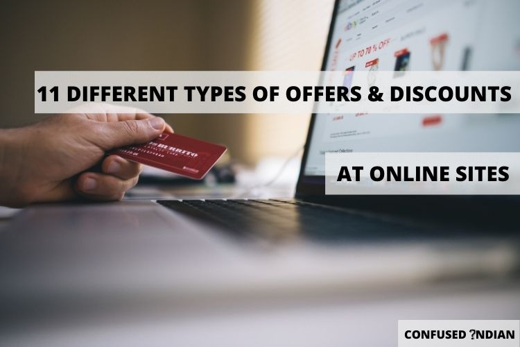 11 Different Types Of Offers & Discounts At Online Sites