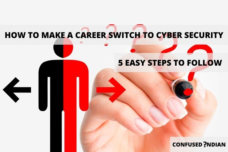 How To Make A Career Switch To Cyber Security