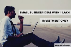 Small Business Ideas With 1 Lakh Investment