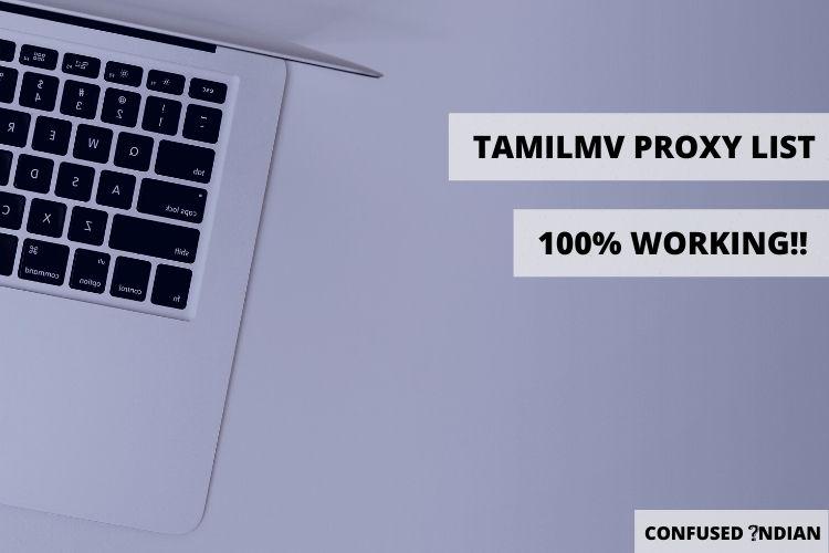 TamilMV Proxy List (100% Working!!) | Unblock TamilMV