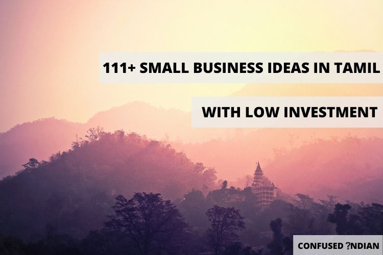 111+ Business Ideas In Tamil With Low Investment
