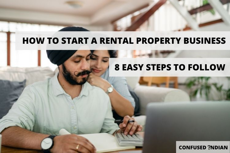 How To Start A Rental Property Business In 8 Easy Steps