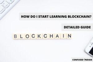 How Do I Start Learning Blockchain