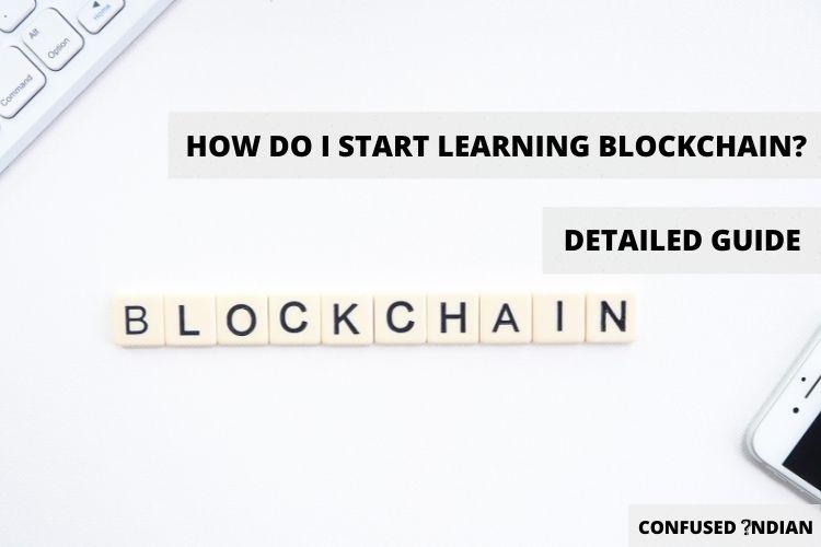 How Do I Start Learning Blockchain?