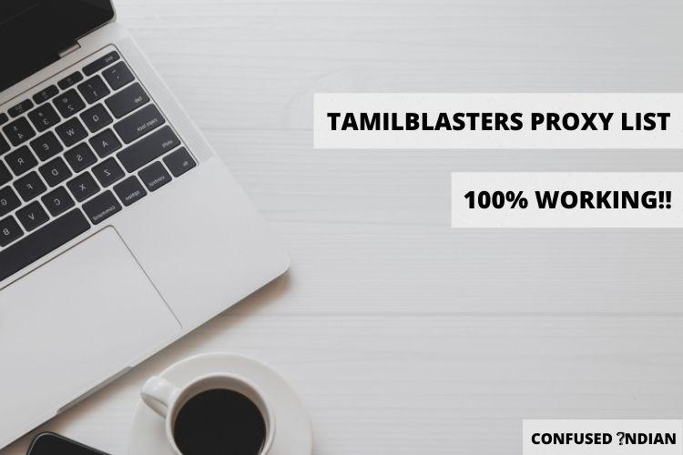 TamilBlasters Proxy List (100% Working!!) | Unblock TamilBlasters