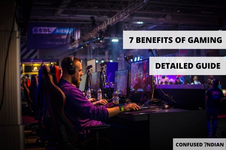 7 Benefits Of Gaming You Didn't Know