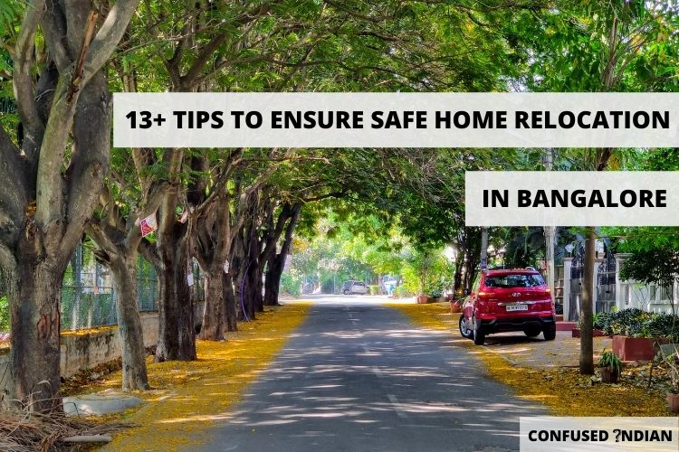 13+ Essential Tips to Ensure Safe Home Relocation in Bangalore
