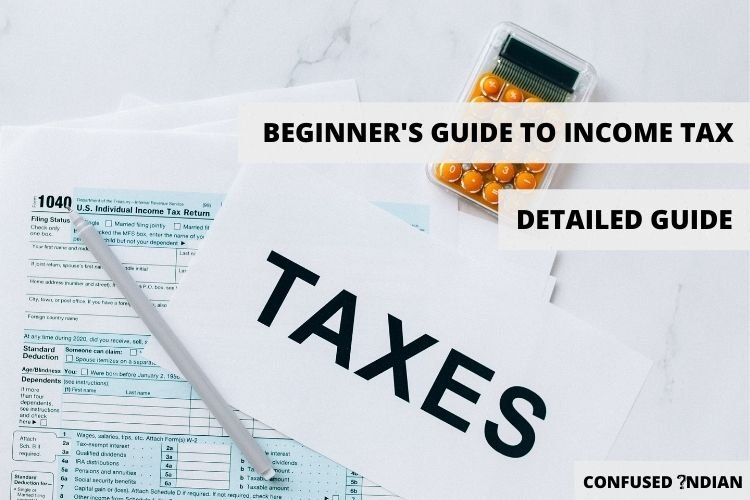 Beginner's Guide For Income Tax